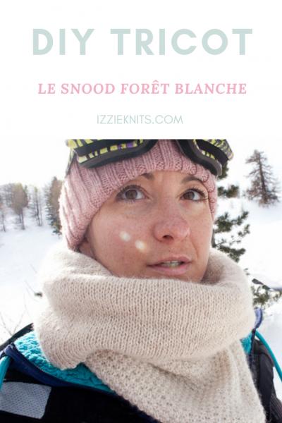 Patron du Snood Forêt Blanche